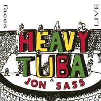 Heavy Tuba & Jon Sass | Faces