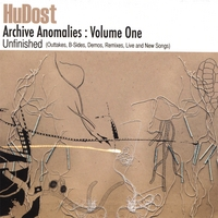 HuDost | Archive Anomalies Volume One- Unfinished