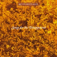 Kevin Hufnagel | Songs for the Disappeared