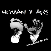 Human2ape | Leaning Against The Wall