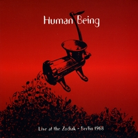 Human Being | Live At the Zodiak (Berlin 1968)