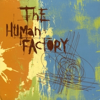 The Human Factory | The Human Factory