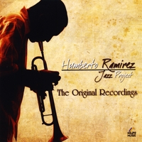 Humberto Ramírez | The Original Recordings