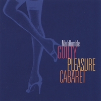 Mark Humble | Guilty Pleasure Cabaret