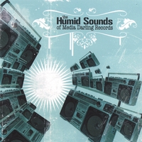 Various Artists | Humid Sounds of Media Darling Records