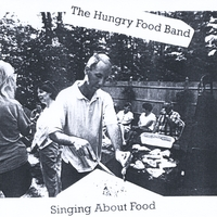 The Hungry Food Band | Singing About Food