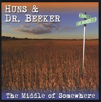 Huns & Dr. Beeker | The Middle of Somewhere