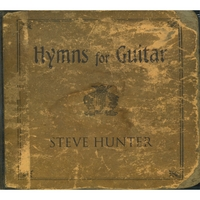 Steve Hunter | Hymns For Guitar