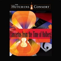 Hutchins Consort | Concertos from the Time of Holberg