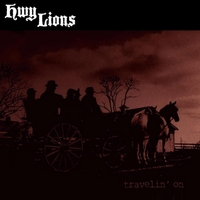 Hwy Lions | Travelin' On