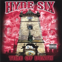 Hyde Six | Time Of Death