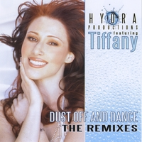 Hydra Productions | Dust Off and Dance - the Remixes  feat. Tiffany