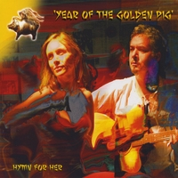 hymn for her | YEAR OF THE GOLDEN PIG