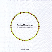 Hagihara Yoshiaki | Music of Timetables - for Stations On the Yamanote Line