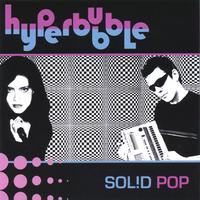Hyperbubble | Solid Pop