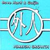 Dave Hartl & Gaijin: Foreign Growth