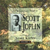 Scott Kirby | The Complete Rags Of Scott Joplin Vol. 2