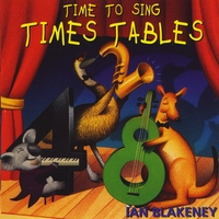 Ian Blakeney | Time to Sing Times Tables