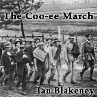 Ian Blakeney | The Coo-Ee March