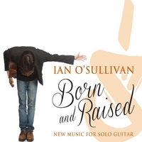 Ian O'Sullivan | Born and Raised