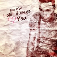 Ian Von | I Will Always Love You