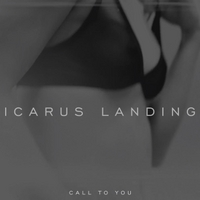 Icarus Landing | Call to You