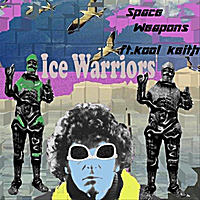 Ice Warriors | Space Weapons