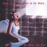 If Man Is Five | Blood is the ink Hate is the Story