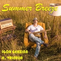 Igor Gerzina | Summer Breeze