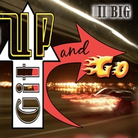 II Big | Git Up and Go