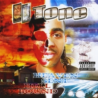 II Tone | Heaven Sent Hell Bound: Black Rain Entertainment Presents
