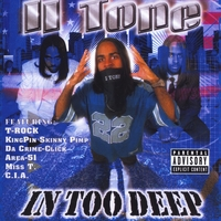 Ii Tone | In Too Deep
