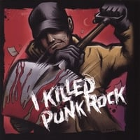 Various Artists | I Killed Punk Rock