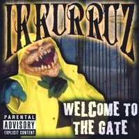 IKKURRUZ | WELCOME TO THE GATE
