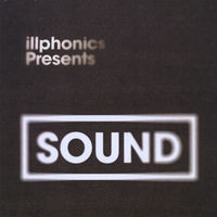 Illphonics | Illphonics presents Sound