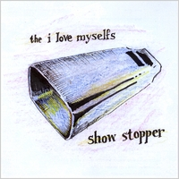 The I Love Myselfs | Show Stopper