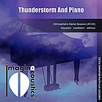 Imaginacoustics | Thunderstorm and Piano