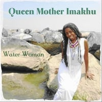 Queen Mother Imakhu | Water Woman