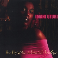 Imani Uzuri | Her Holy Water: a Black Girl's Rock Opera