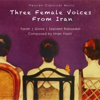 Various Artists | Three Female Voices From Iran