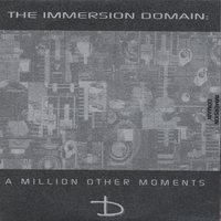 IMMERSION DOMAIN | A MILLION OTHER MOMENTS