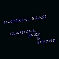 Imperial Brass | Classical, Jazz & Beyond