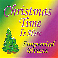 Imperial Brass | Christmas Time Is Here