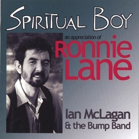 Ian McLagan & the Bump Band | Spiritual Boy