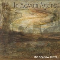 In Aevum Agere | The Shadow Tower