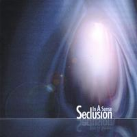 In-A-Sense | Seclusion