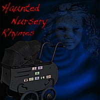 In A World | Haunted Nursery Rhymes