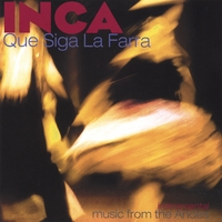 INCA, the Peruvian Ensemble | Que siga la farra
