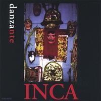 INCA, the Peruvian Ensemble | Danzante