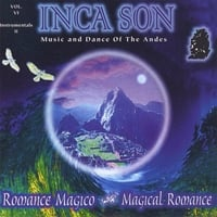 Inca Son | (Volume #6) Romance Magico (Magical Romance)